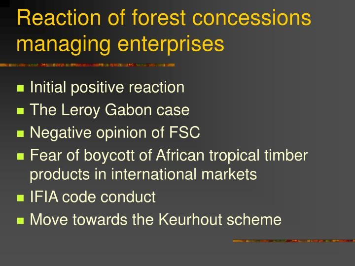 Reaction of forest concessions managing enterprises