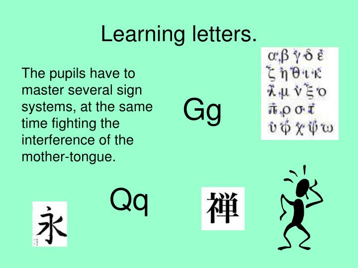 Learning letters.