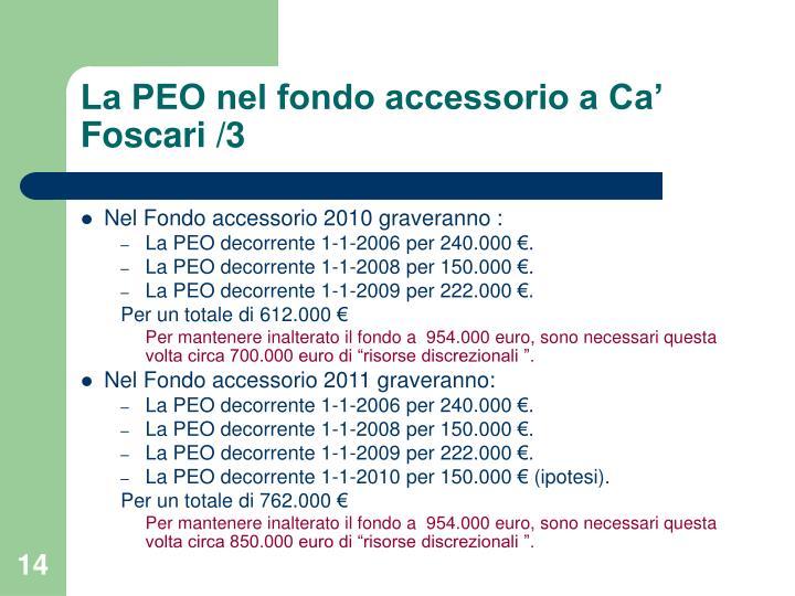 La PEO nel fondo accessorio a Ca' Foscari /3