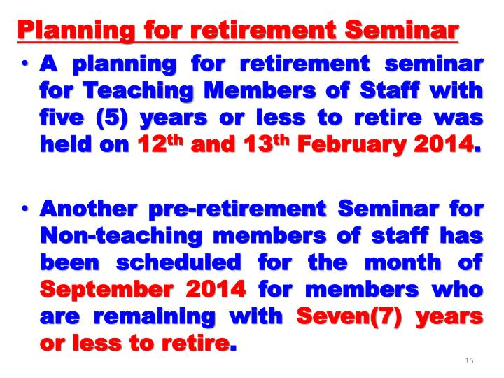 Planning for retirement Seminar