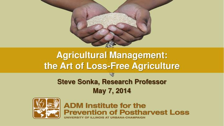 agricultural management the art of loss free agriculture n.