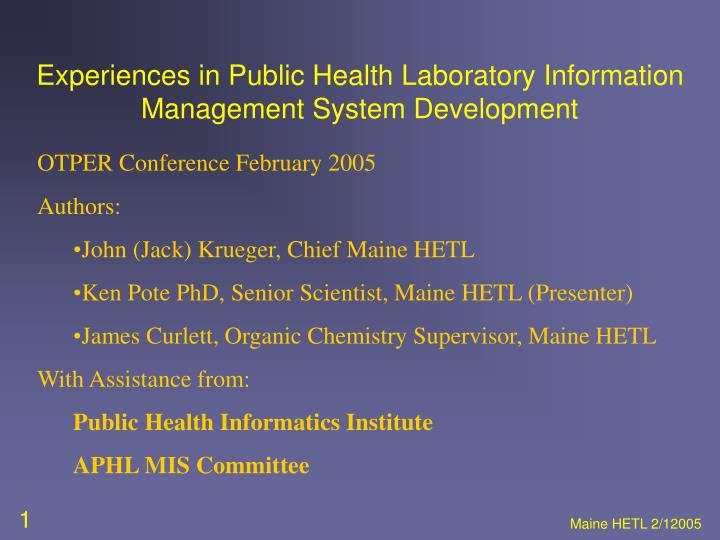 Experiences in Public Health Laboratory Information Management System Development