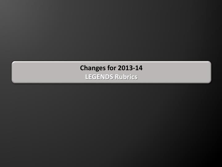 Changes for 2013-14