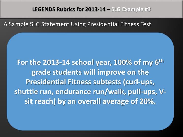 LEGENDS Rubrics for 2013-14 –