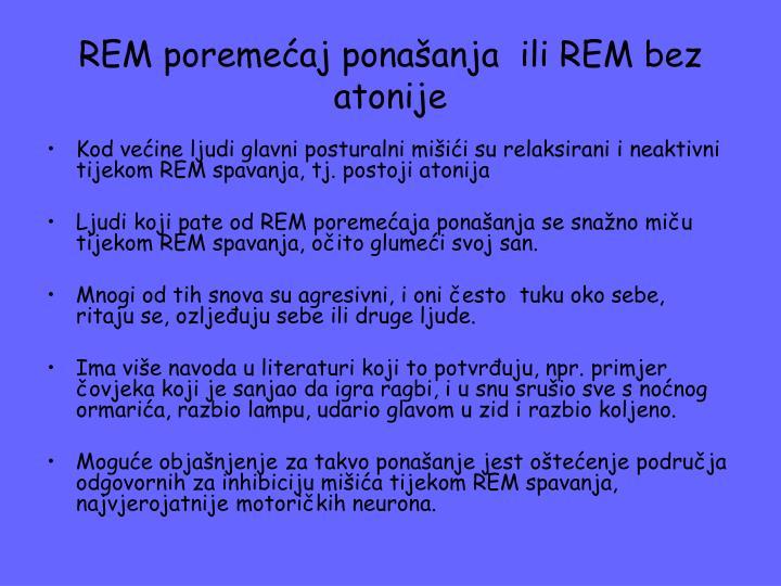 REM poremećaj ponašanja  ili REM bez atonije