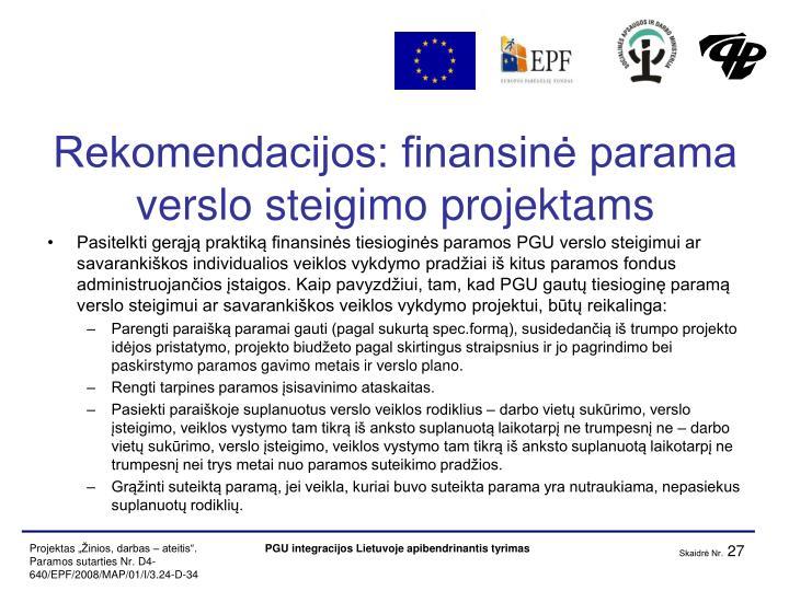 Rekomendacijos: finansinė parama verslo steigimo projektams