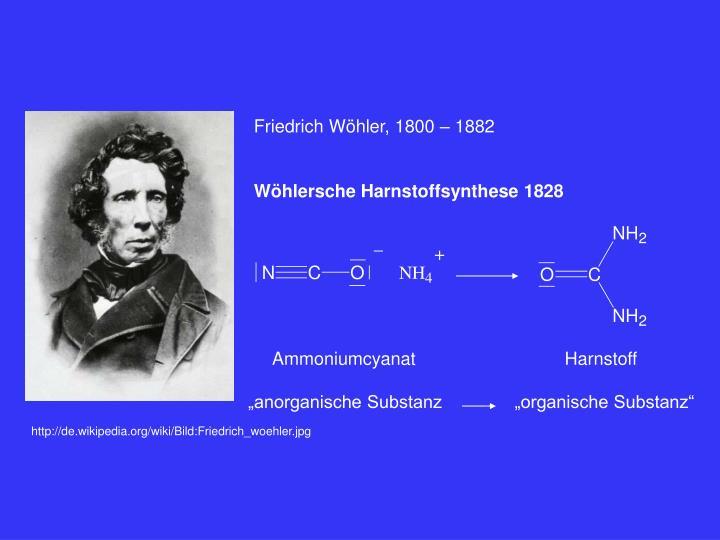 Friedrich Wöhler, 1800 – 1882