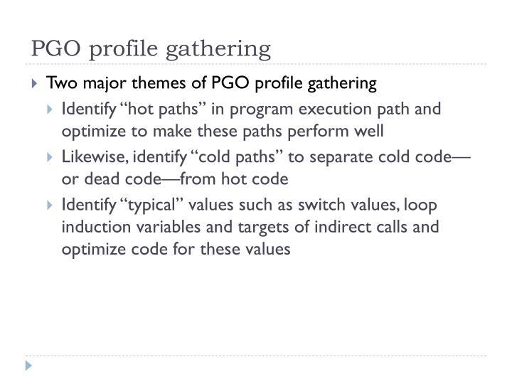 PGO profile gathering