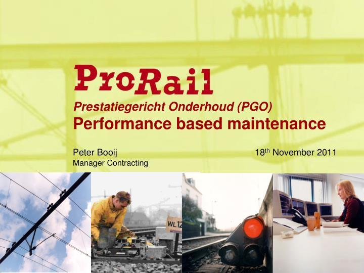 Prestatiegericht onderhoud pgo performance based maintenance