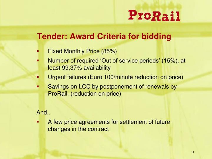 Tender: Award Criteria for bidding