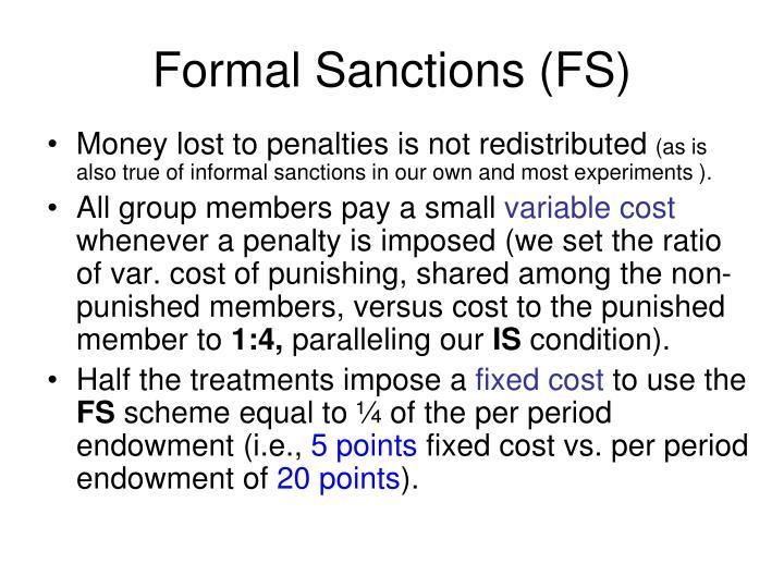 Formal Sanctions (FS)