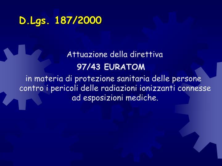 D.Lgs. 187/2000