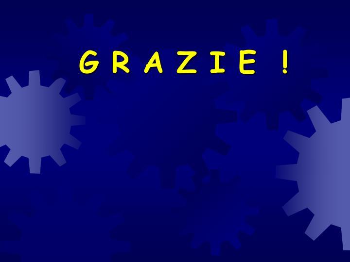 G R A Z I E  !