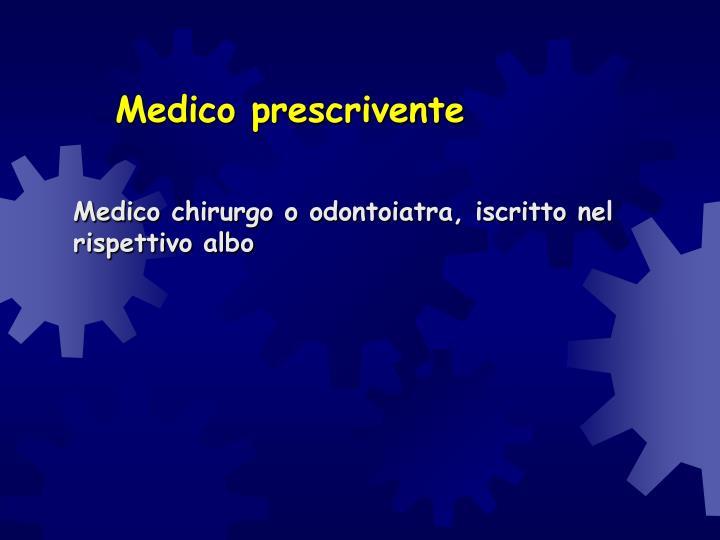 Medico prescrivente