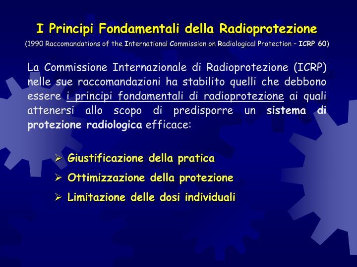 I Principi Fondamentali della Radioprotezione
