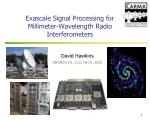 exascale signal processing for millimeter wavelength radio interferometers