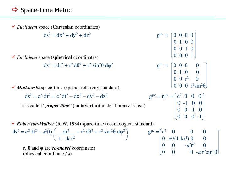 Space-Time Metric