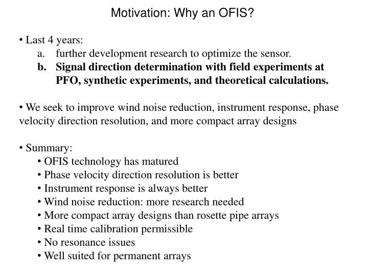 Motivation: Why an OFIS?