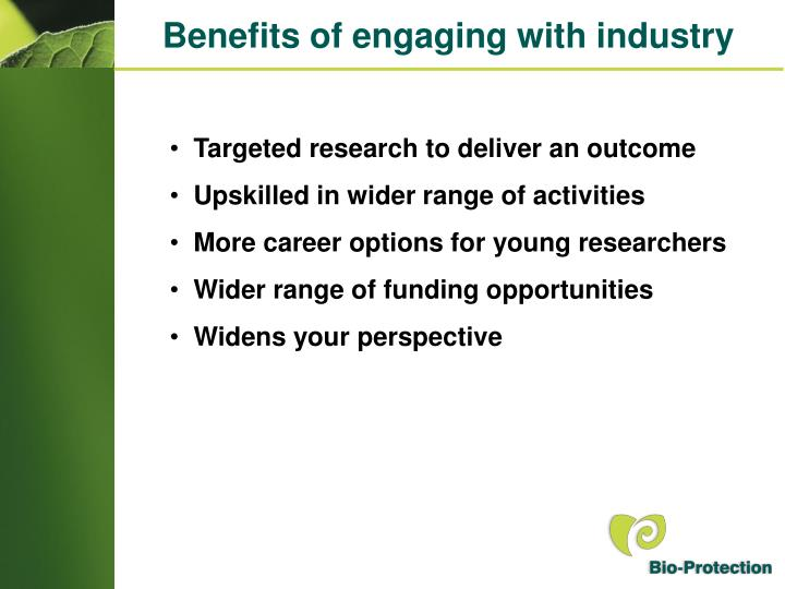 Benefits of engaging with industry