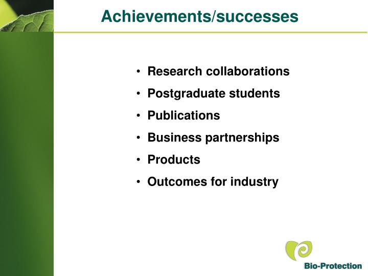 Achievements/successes