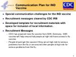 communication plan for ind vaccine