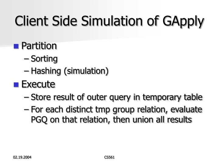 Client Side Simulation of GApply