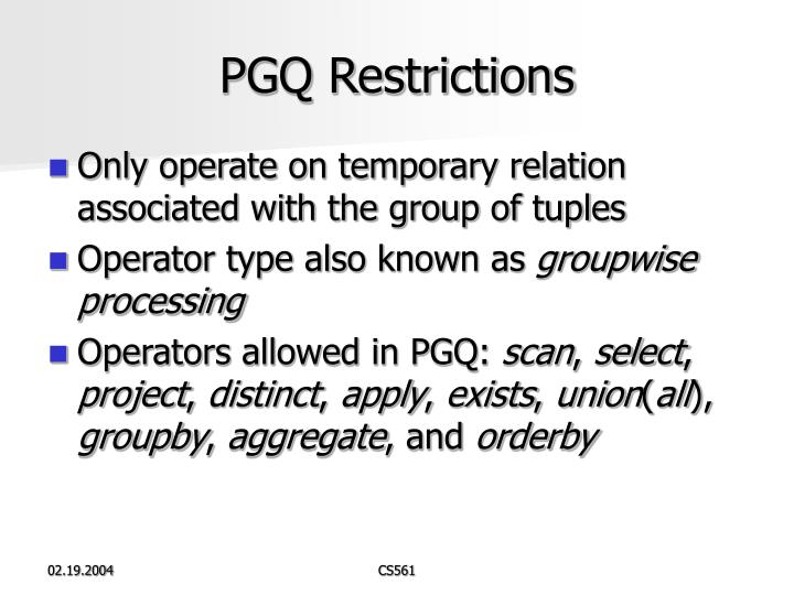 PGQ Restrictions