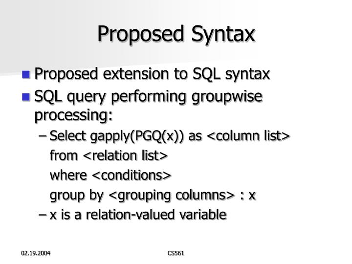 Proposed Syntax