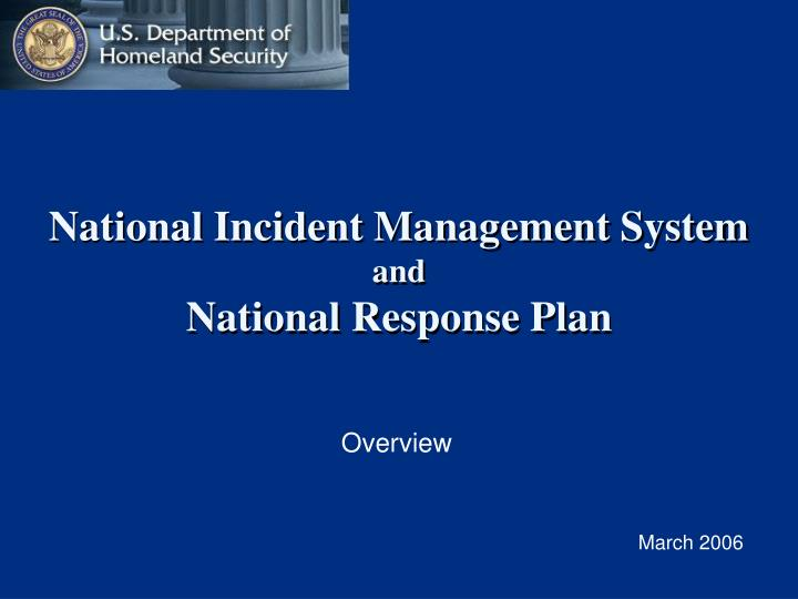 national incident management system and national response plan n.