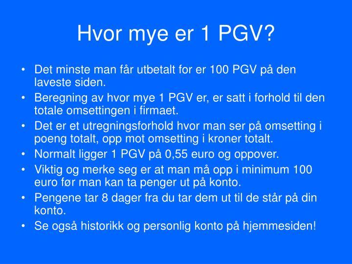 Hvor mye er 1 PGV?