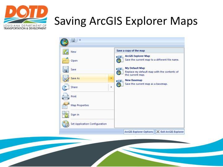Saving ArcGIS Explorer Maps