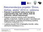 rekomendacijos projekto inios darbas ateitis 2010 m veikloms