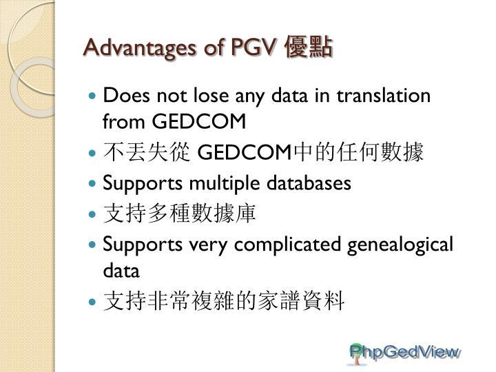 Advantages of PGV