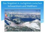 das skigebiet in jochgrimm zwischen schwarzhorn und wei horn