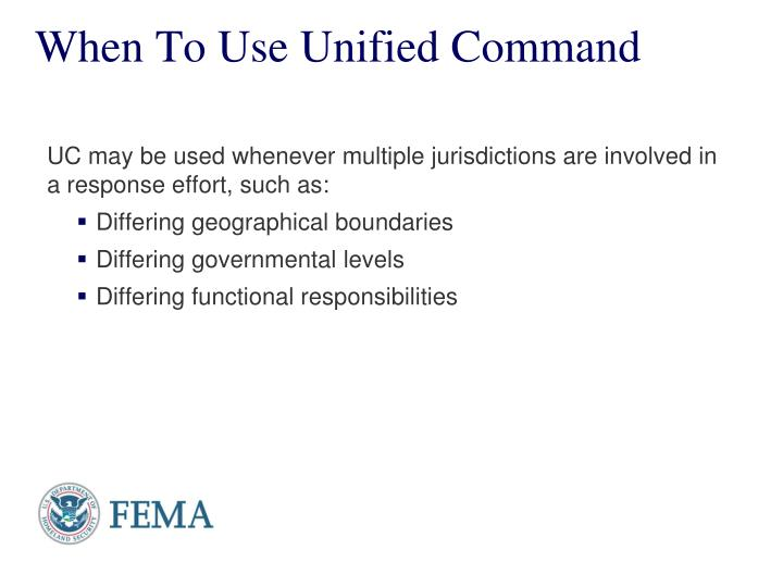 When To Use Unified Command
