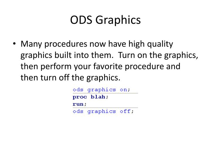 Ods graphics