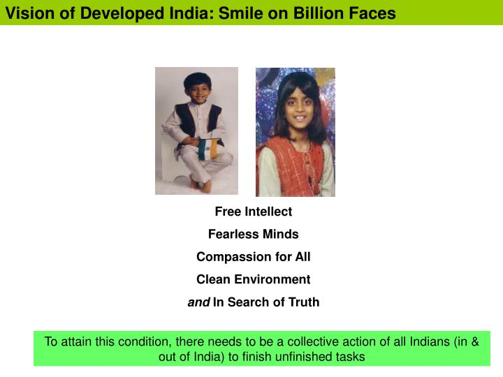 Vision of developed india smile on billion faces
