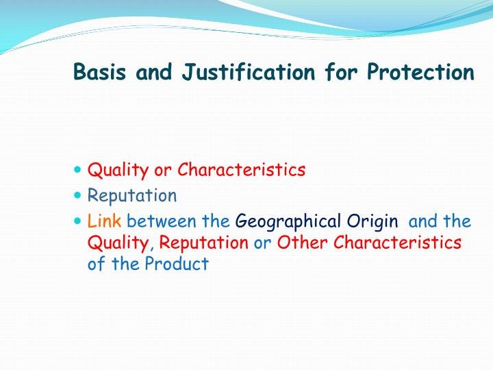 Basis and Justification for Protection