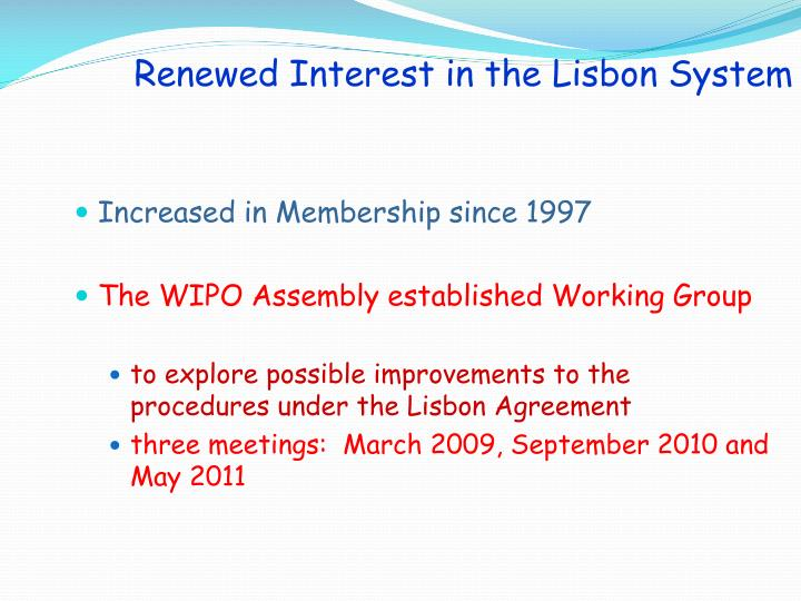 Renewed Interest in the Lisbon System