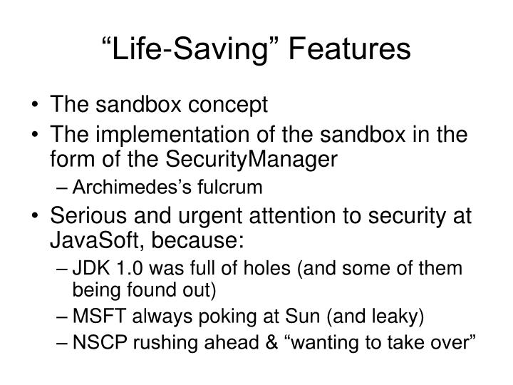 """Life-Saving"" Features"