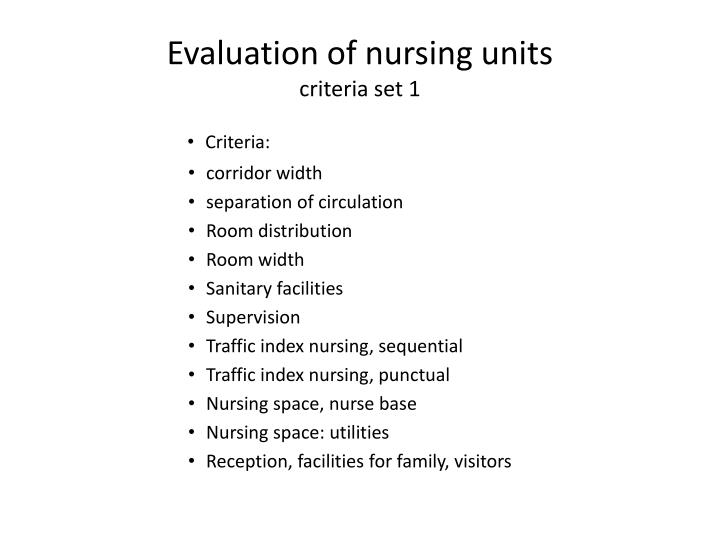 Evaluation of nursing units