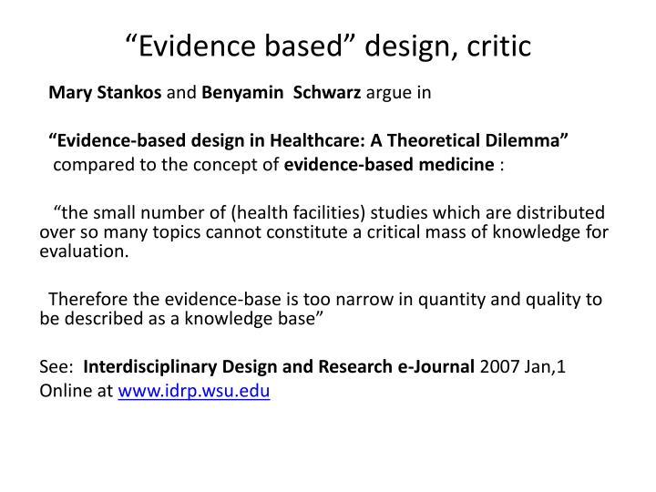 Evidence based design critic