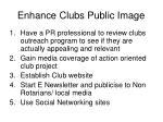 enhance clubs public image