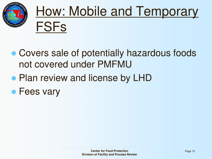 How: Mobile and Temporary FSFs