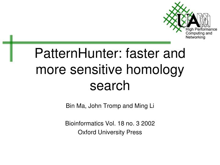 patternhunter faster and more sensitive homology search n.