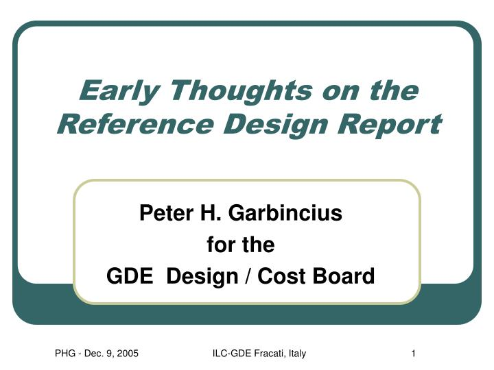Early thoughts on the reference design report