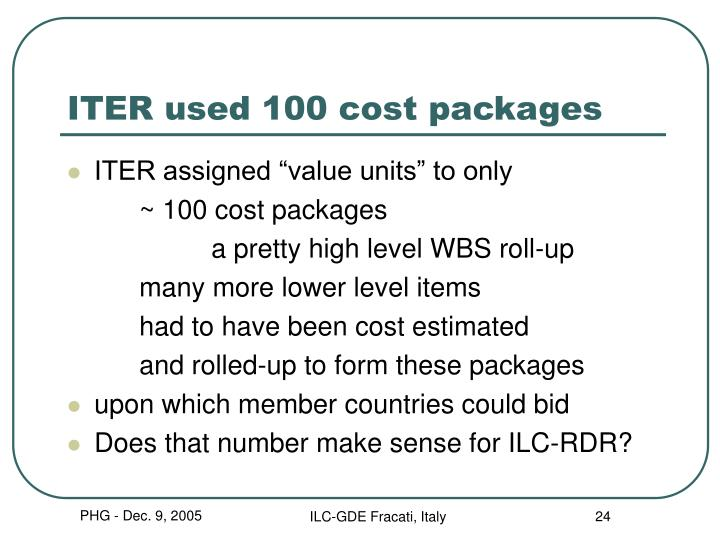 ITER used 100 cost packages