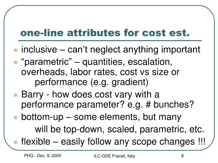 one-line attributes for cost est.