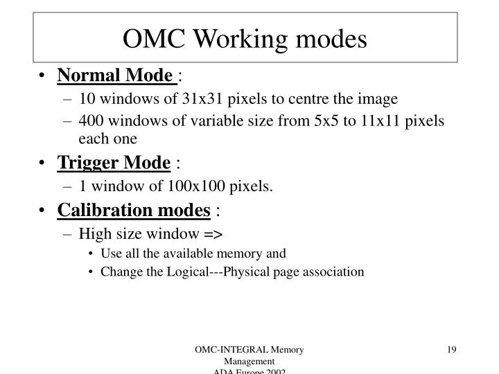 OMC Working modes