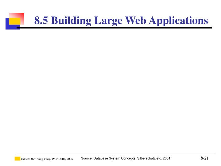 8.5 Building Large Web Applications